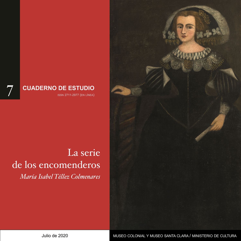 La serie de los encomenderos - Cuaderno de estudio No. 7