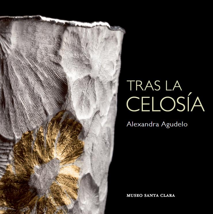 Tras la celosía- Alexandra Agudelo