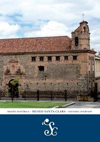 Reseña histórica Museo Santa Clara – Santa Clara Museum historic review